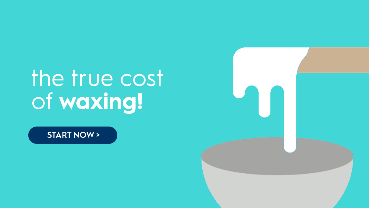 Find out the true cost of waxing and why laser hair removal is better